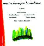 Conflit, mettre hors-jeu la violence