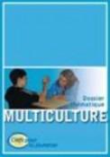 Dossier Multiculture + Dossier Amitié