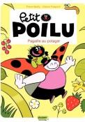 Petit Poilu – Pagaille au potager