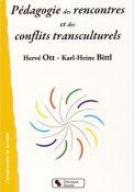 Pédagogies des rencontres et des conflits transculturels