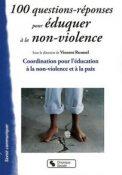 100 questions-réponses pour éduquer à la non-violence