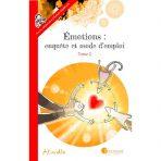 Emotions, enquête et mode d'emploi (Tome 2)